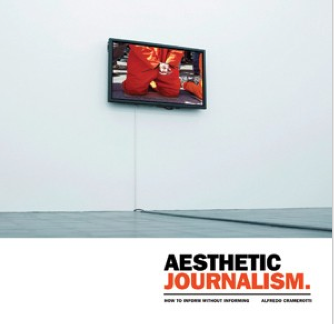 Aesthetic Journalism: Acts of Witnessing, Practices of Participation