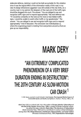 An Extremely Complicated Phenomenon of a Very Brief Duration Ending in Destruction: The 20th Century as Slow-motion Car Crash