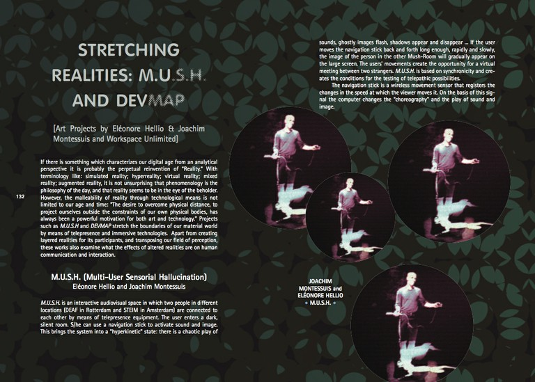 Stretching Realities: M.U.S.H. and DEVMAP