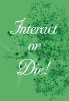 Interact or Die! (Introduction)