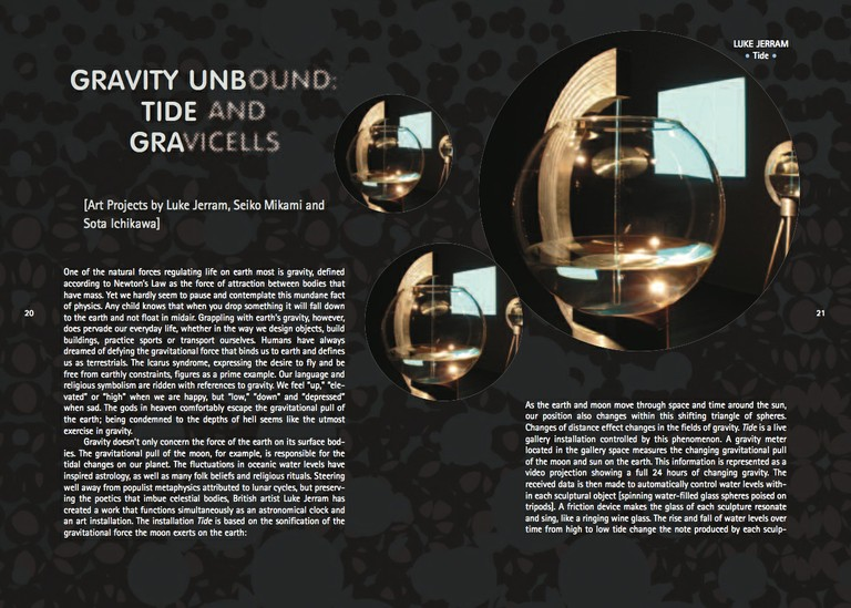 Gravity Unbound: Tide and Gravicells