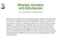 Miracles, monsters and disturbances