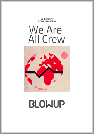 We Are All Crew (Blowup Reader 4)