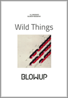 Wild Things (Blowup Reader 1)