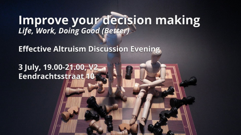 Effective Altruism Meetup: Improve Your Decision Making