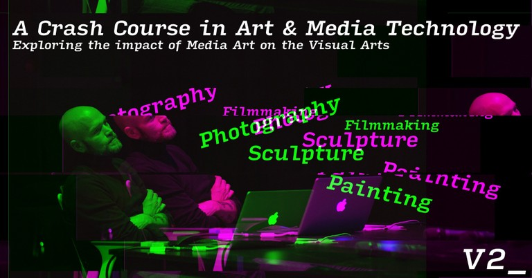 A Crash Course in Art & Media Technology - Exploring the Impact of Media Art on the Visual Arts