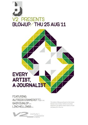 Blowup: Every Artist, A Journalist