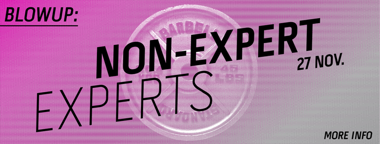 Blowup: Non-Expert Experts