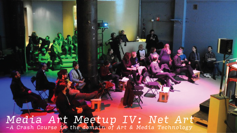 Media Art Meetup IV: Net Art
