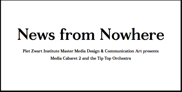 News from Nowhere: Media Cabaret 2 and the Tip Top Orchestra