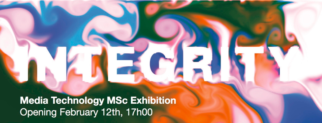 Media Technology Exhibition: Integrity
