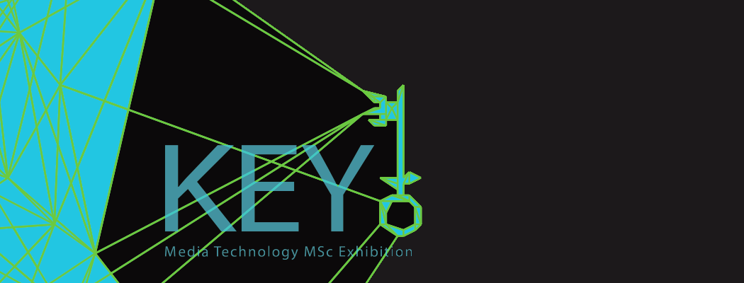 Media Technology exhibition 'Key'