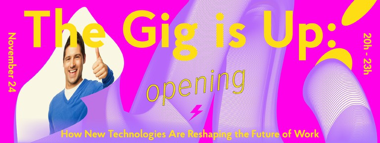 Opening: The Gig is Up