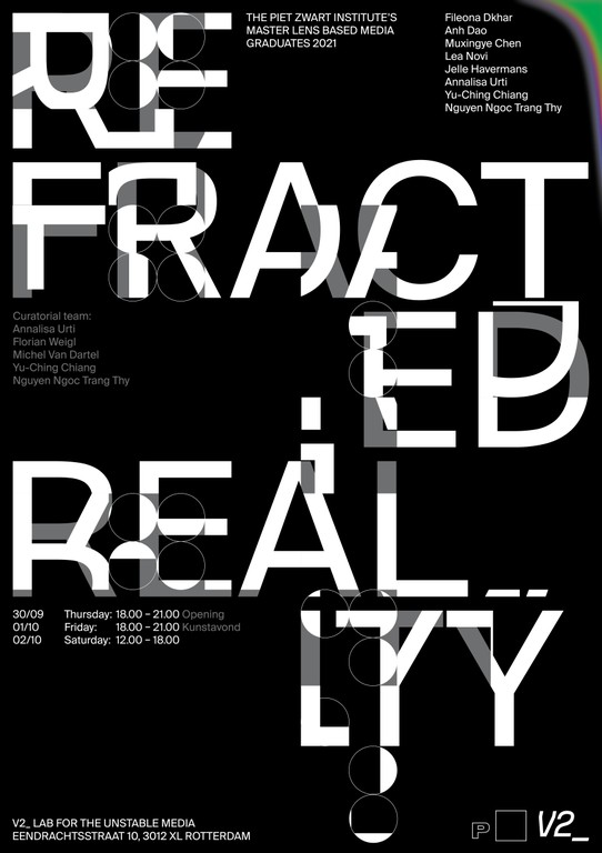 Refracted Reality - PZI Graduation Show
