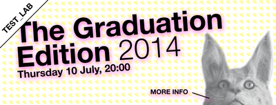 Test_Lab: The Graduation Edition 2014