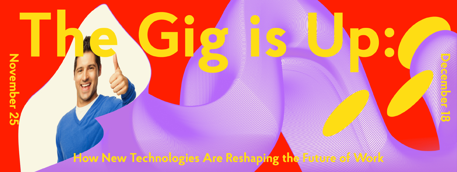 The Gig is Up - Exhibition