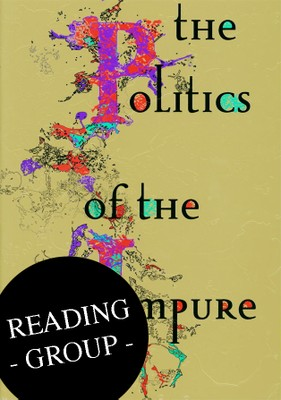 The Politics of the Impure Reading Group