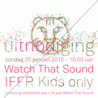 Watch That Sound at IFFR kids