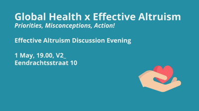 Global Health x Effective Altruism
