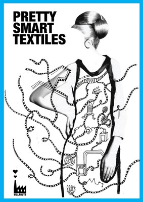 Exhibition: Pretty Smart Textiles