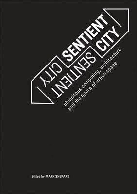 Sentient City is published by The MIT Press