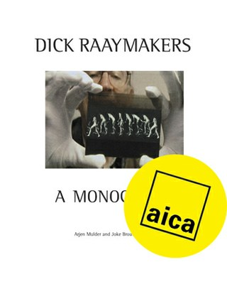 """Dick Raaymakers: A Monograph"" wins AICA"