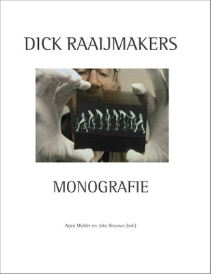 Dick Raaijmakers monografie